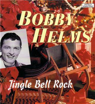 Bobby Helms – Jingle Bell Rock
